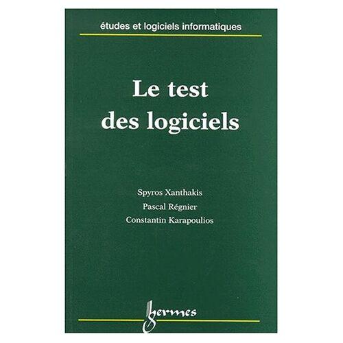 Pascal Regnier - Le test des logiciels - Preis vom 03.05.2021 04:57:00 h