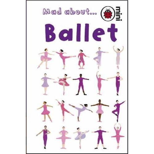 Ladybird - Mad About Ballet (Ladybird Minis) - Preis vom 16.01.2021 06:04:45 h