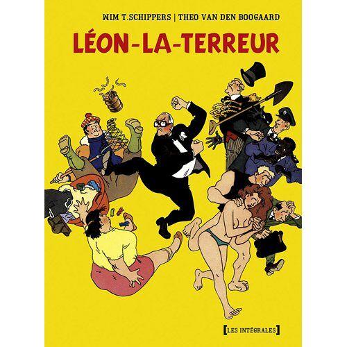 Wim-T Schippers - Léon-La-Terreur : - Preis vom 31.03.2020 04:56:10 h