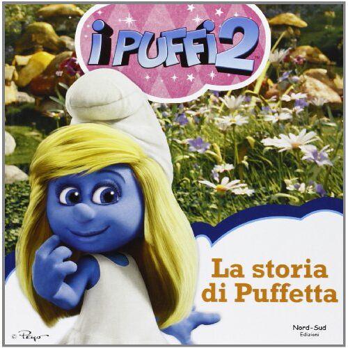 Peyo - La storia di puffetta. I puffi 2 - Preis vom 23.02.2021 06:05:19 h