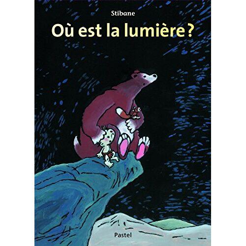 Stibane - Où est la lumière ? - Preis vom 15.05.2021 04:43:31 h