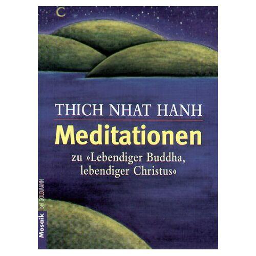 Thich Nhat Hanh - Meditationen zu ' Lebendiger Buddha, lebendiger Christus'. - Preis vom 18.10.2020 04:52:00 h