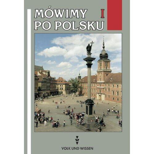 Hanna Burkhardt - Mówimy po polsku: Mowimy po polsku, Lehrbuch, Neubearbeitung: Lehrbuch der polnischen Sprache - Preis vom 22.01.2021 05:57:24 h
