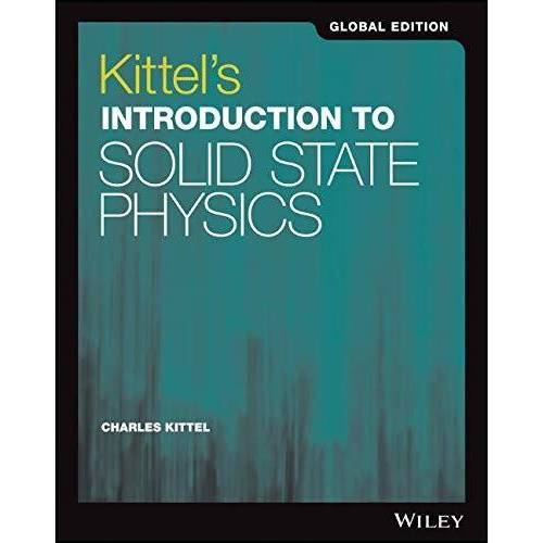 Charles Kittel - Kittel's Introduction to Solid State Physics Global Edition - Preis vom 31.03.2020 04:56:10 h