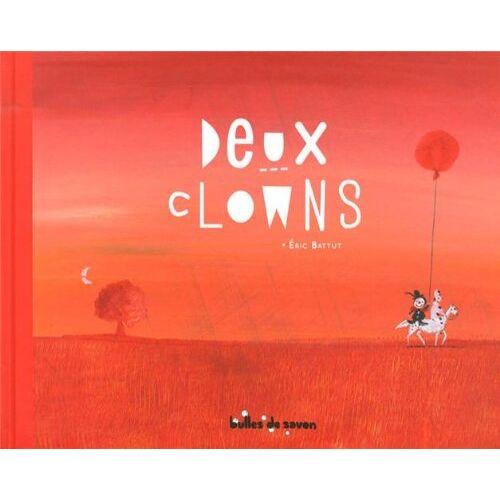 Eric Battut - Deux clowns - Preis vom 16.01.2021 06:04:45 h