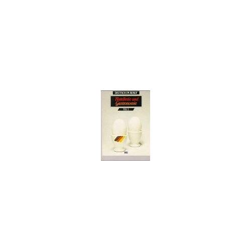Monika Clalüna-Hopf - Hotellerie und Gastronomie. Deutsch im Beruf: Hotellerie und Gastronomie, Tl.2, Lehrbuch - Preis vom 03.09.2020 04:54:11 h