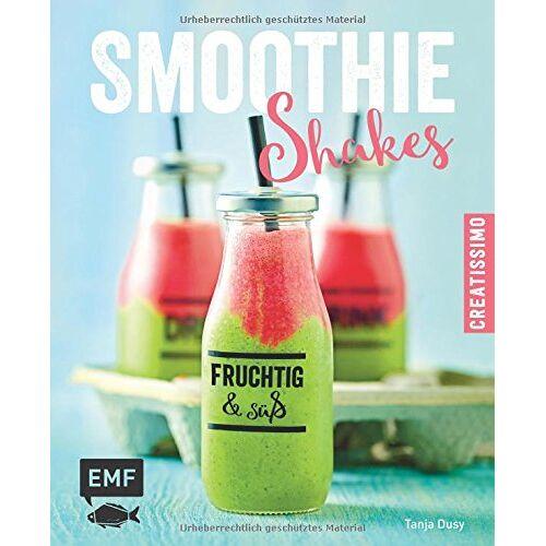 Tanja Dusy - Smoothies - Shakes: fruchtig & süß - Preis vom 02.10.2019 05:08:32 h