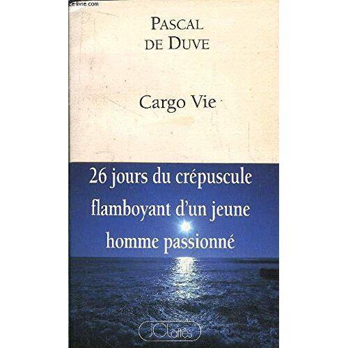 Duve, Pascal de - Cargo Vie - Preis vom 24.01.2021 06:07:55 h