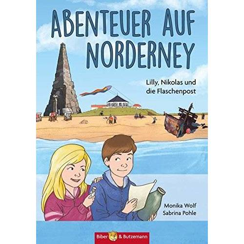 Monika Wolf - Abenteuer auf Norderney: Lilly, Nikolas und die Flaschenpost (Lilly und Nikolas) - Preis vom 15.04.2021 04:51:42 h
