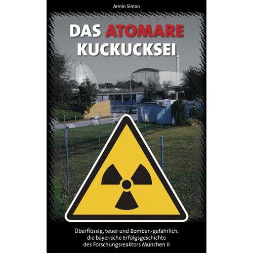 Armin Simon - Das Atomare Kuckucksei - Preis vom 10.05.2021 04:48:42 h