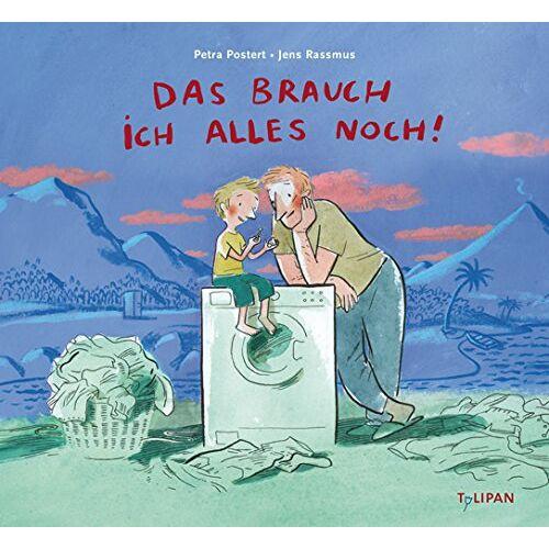 Petra Postert - Das brauch ich alles noch! (Bilderbuch) - Preis vom 05.09.2020 04:49:05 h