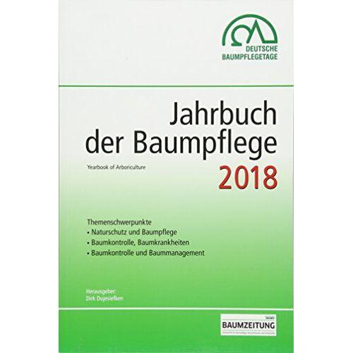 Dirk Prof. Dr. Dujesiefken - Jahrbuch der Baumpflege 2018: Yearbook of Arboriculture - Preis vom 17.01.2021 06:05:38 h