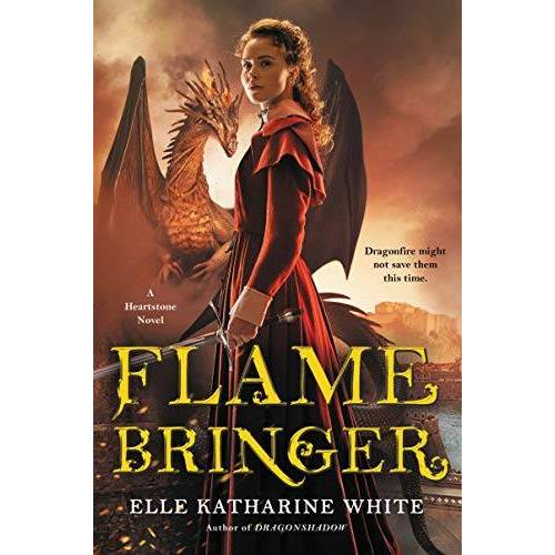 White, Elle Katharine - Flamebringer: A Heartstone Novel (Heartstone Series, Band 3) - Preis vom 22.10.2020 04:52:23 h
