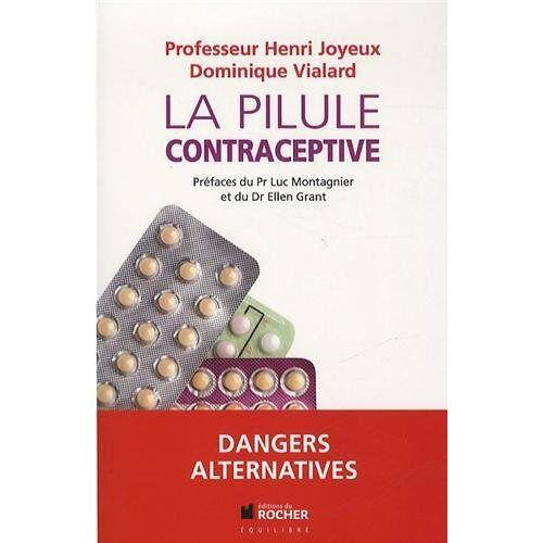 Henri Joyeux - La pilule contraceptive - Preis vom 06.09.2020 04:54:28 h