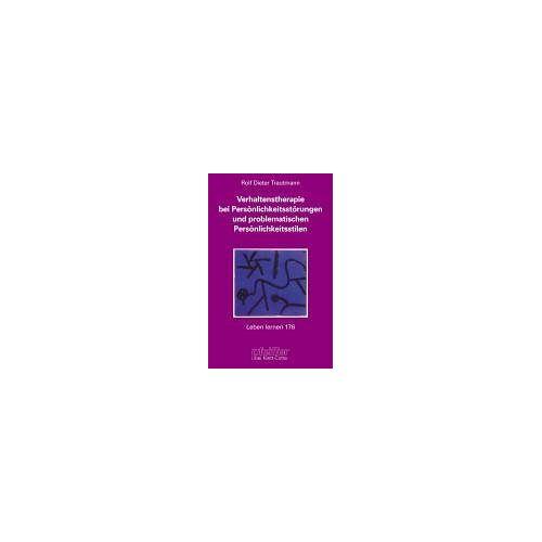 Trautmann, Rolf D. - Verhaltenstherapie bei Persönlichkeitsstörungen und problematischen Persönlichkeitsstilen (Leben Lernen 176) - Preis vom 25.10.2020 05:48:23 h