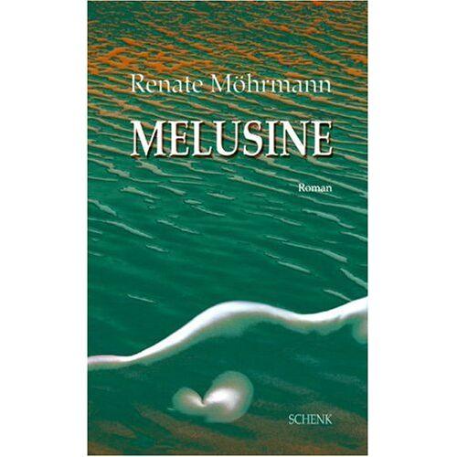 Renate Möhrmann - Melusine - Preis vom 28.02.2021 06:03:40 h