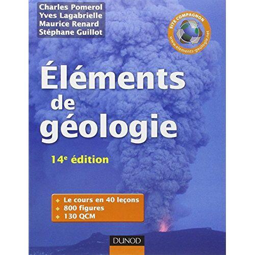 Charles Pomerol - Eléments de géologie - Preis vom 12.05.2021 04:50:50 h