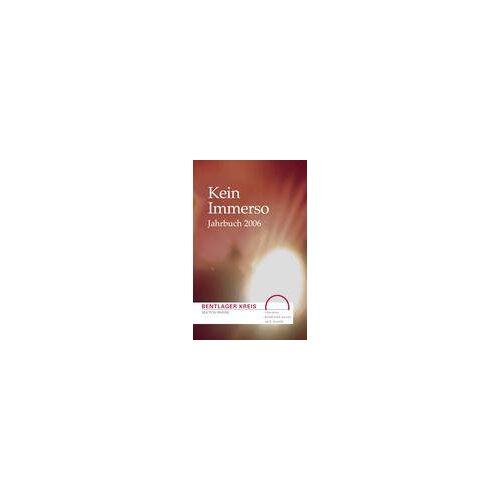 Bentlager Kreis - Kein Immerso: Jahrbuch 2006 - Preis vom 20.10.2020 04:55:35 h
