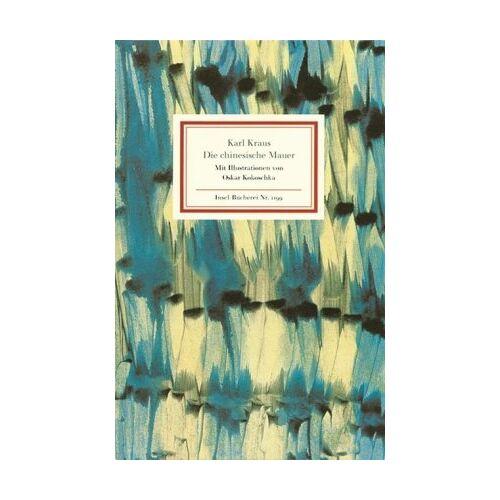 Karl Kraus - Die chinesische Mauer (Insel Bücherei) - Preis vom 28.02.2021 06:03:40 h