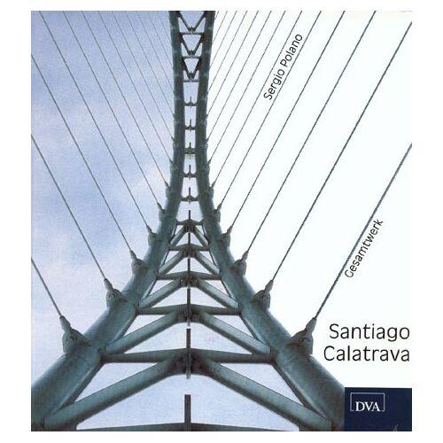 Santiago Calatrava - Santiago Calatrava, Gesamtwerk - Preis vom 21.10.2020 04:49:09 h