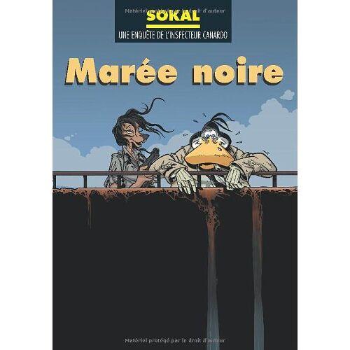 Benoît Sokal - CANARDO T.14; canardo t.14 ; maree noire - Preis vom 05.10.2020 04:48:24 h