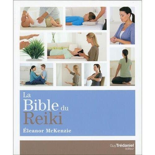 - La bible du reiki - Preis vom 12.05.2021 04:50:50 h