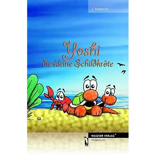 J. Miersch - Yoshi die kleine Schildkröte - Preis vom 26.03.2020 05:53:05 h