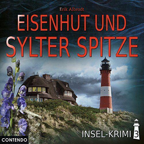 Erik Albrodt - Insel-Krimi 3: Eisenhut und Sylter Spitze - Preis vom 14.04.2021 04:53:30 h