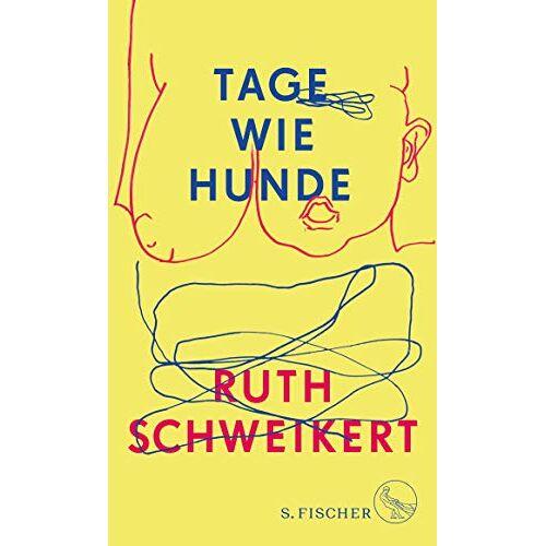 Ruth Schweikert - Tage wie Hunde - Preis vom 19.10.2020 04:51:53 h