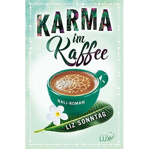 Liz Sonntag - Karma im Kaffee - Preis vom 28.02.2021 06:03:40 h