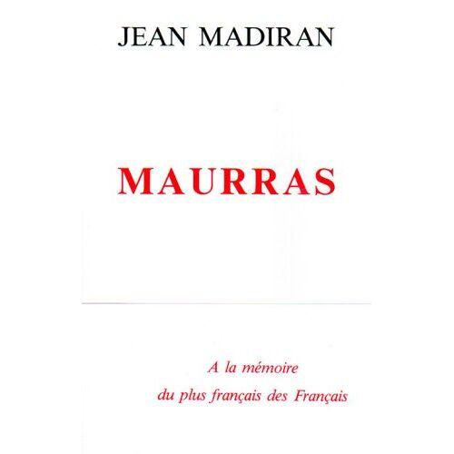 Jean Madiran - Maurras - Preis vom 21.10.2020 04:49:09 h