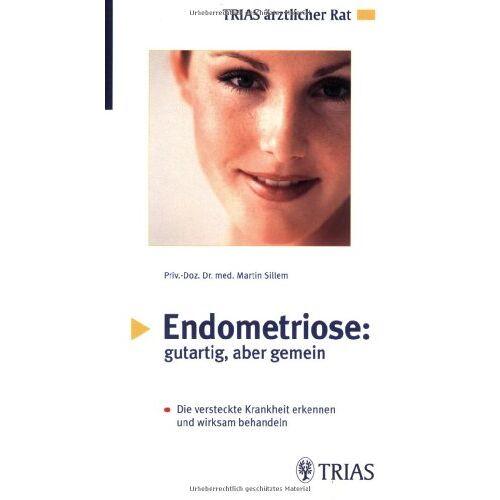 Martin Sillem - Endometriose, gutartig aber gemein - Preis vom 16.05.2021 04:43:40 h