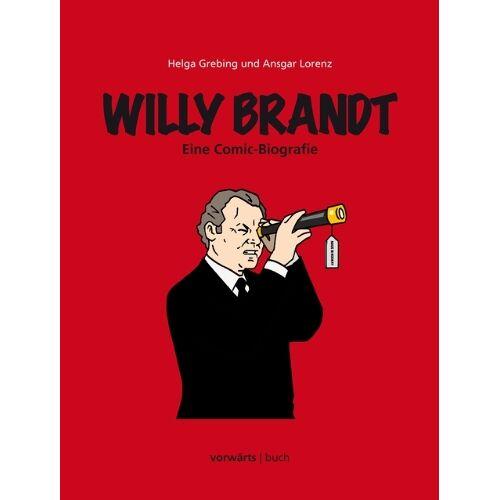 Helga Grebing - Willy Brandt: Eine Comic-Biografie - Preis vom 27.02.2021 06:04:24 h