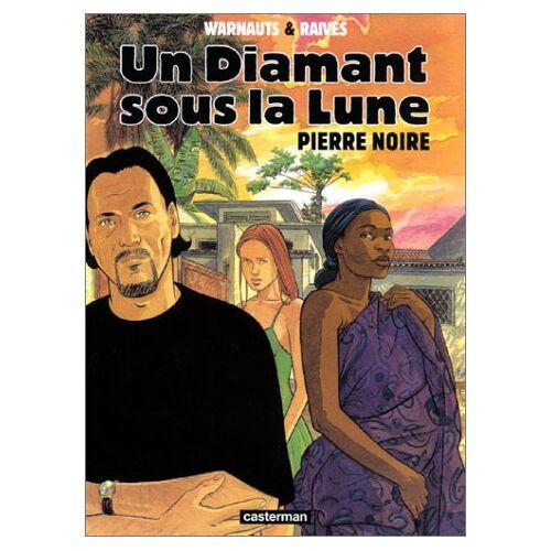 - Un diamant sous la lune, tome 2 : Pierre noire (Ligne Rouge) - Preis vom 20.10.2020 04:55:35 h