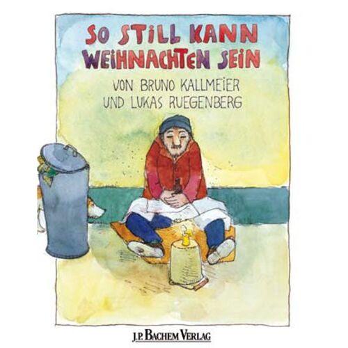 Bruno Kallmeier - So still kann Weihnachten sein - Preis vom 20.10.2020 04:55:35 h