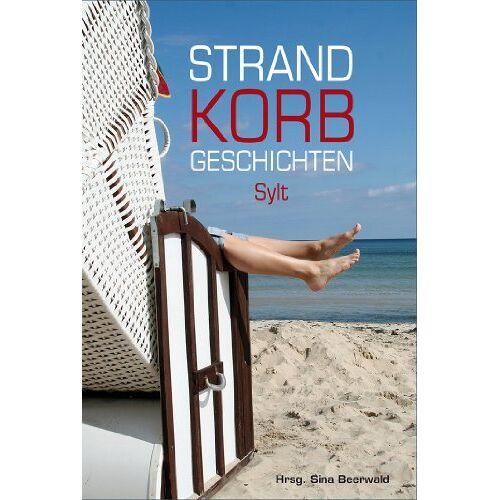 Andrea Tillmanns - Strandkorbgeschichten SYLT - Preis vom 13.05.2021 04:51:36 h