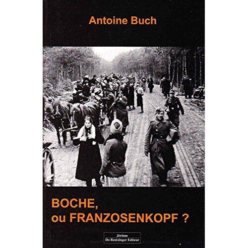 - Boche, ou Franzosenkopf ? - Preis vom 05.09.2020 04:49:05 h