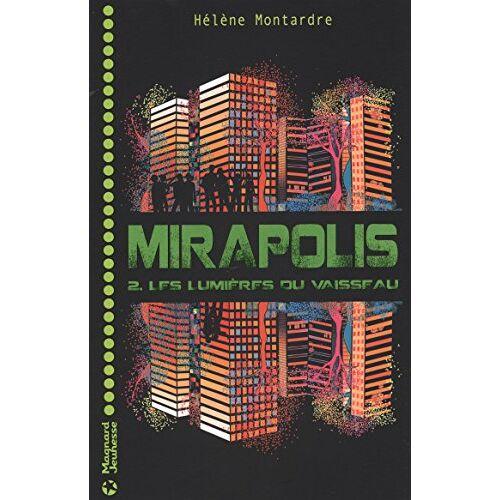 Hélène Montardre - Mirapolis, Tome 2 - Preis vom 18.10.2020 04:52:00 h