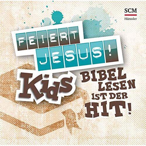- Feiert Jesus! Kids - Bibellesen ist der Hit: Bibellesen ist der Hit - Preis vom 20.10.2020 04:55:35 h