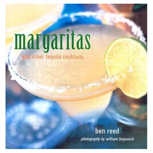 Ben Reed - Margaritas and Other Tequila Cocktails - Preis vom 11.05.2021 04:49:30 h