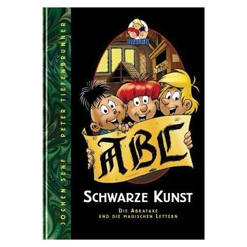 Jochen Senf - Schwarze Kunst: Die Abrafaxe und die magischen Lettern - Preis vom 18.04.2021 04:52:10 h