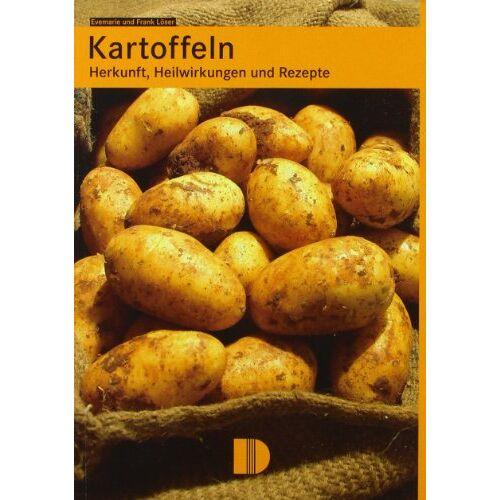 Frank Löser - Kartoffeln: Herkunft, Heilwirkung und Rezepte - Preis vom 06.09.2020 04:54:28 h