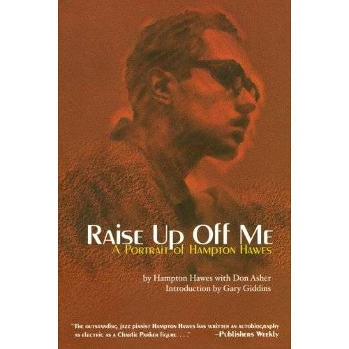 Hampton Hawes - Raise Up Off Me: A Portrait of Hampton Hawes - Preis vom 17.04.2021 04:51:59 h