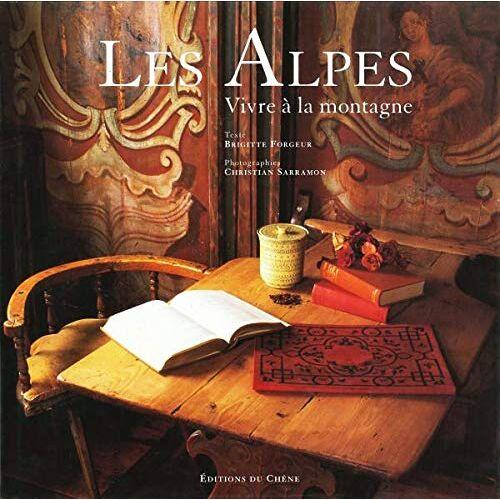 Brigitte Forgeur - Les Alpes : Vivre à la montagne - Preis vom 06.09.2020 04:54:28 h