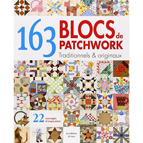 Keito Kitagawa - 163 blocs patchwork : Traditionnels & originaux - Preis vom 09.05.2021 04:52:39 h