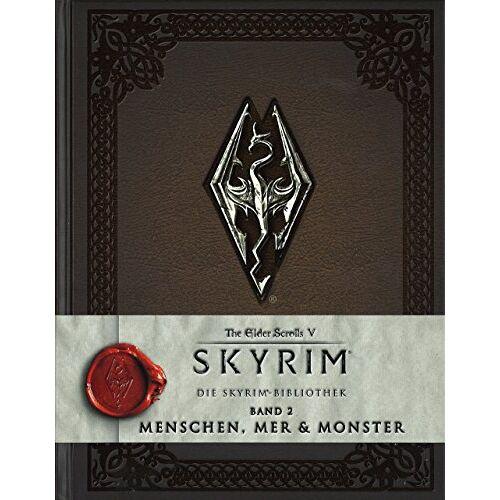 Titans Books - The Elder Scrolls V: Skyrim: Die Skyrim-Bibliothek, Band 2: Menschen, Mer und Monster - Preis vom 11.05.2021 04:49:30 h