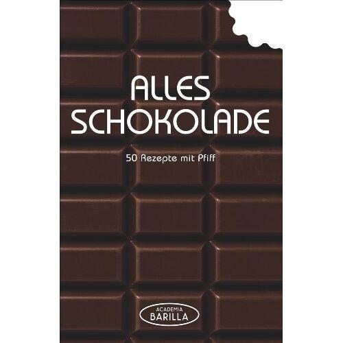 Academia Barilla - Schokoladen Rezepte: 50 Rezepte mit Pfiff - von Pralinen selber machen über Schokoladenkuchen bis zum Mousse au Chocolat oder Brownies in einem Schokolaen Kochbuch; alles Schokolade! - Preis vom 05.09.2020 04:49:05 h