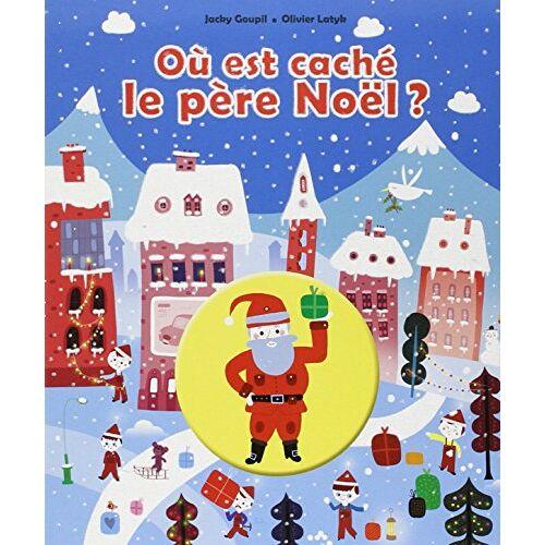 Jacky Goupil - Où est caché le Père Noël ? - Preis vom 18.04.2021 04:52:10 h