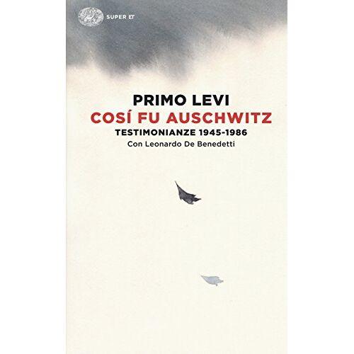 Primo Levi - Così fu Auschwitz - Preis vom 11.05.2021 04:49:30 h