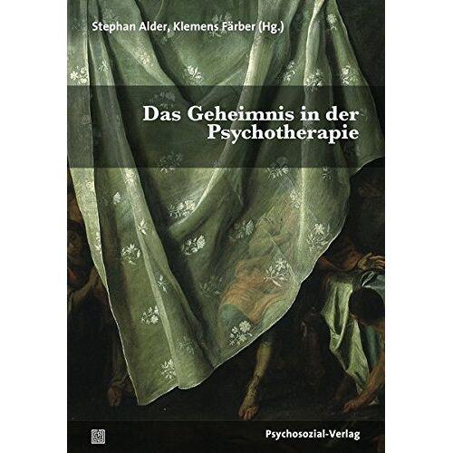 Stephan Alder - Das Geheimnis in der Psychotherapie (Therapie & Beratung) - Preis vom 11.05.2021 04:49:30 h